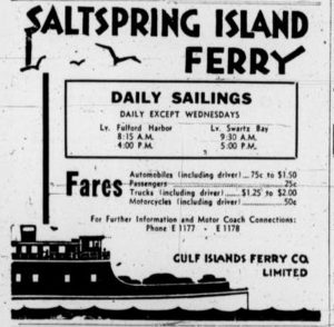 1940 advertisement for the Salt Spring Island Ferry. In the days before BC Ferries, it was operated by the Gulf Islands Ferry Company Ltd. (Duncan Sightseeing collection)